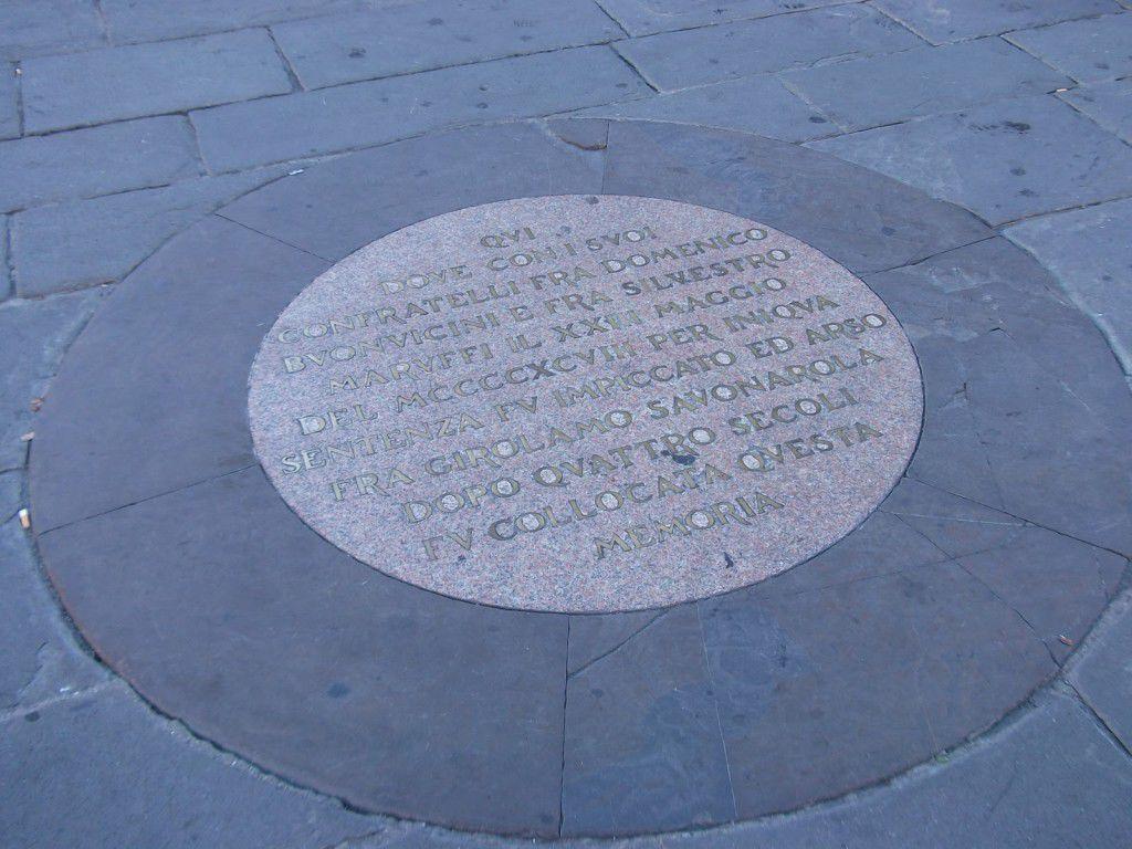 The plaque in the Piazza della Signoria
